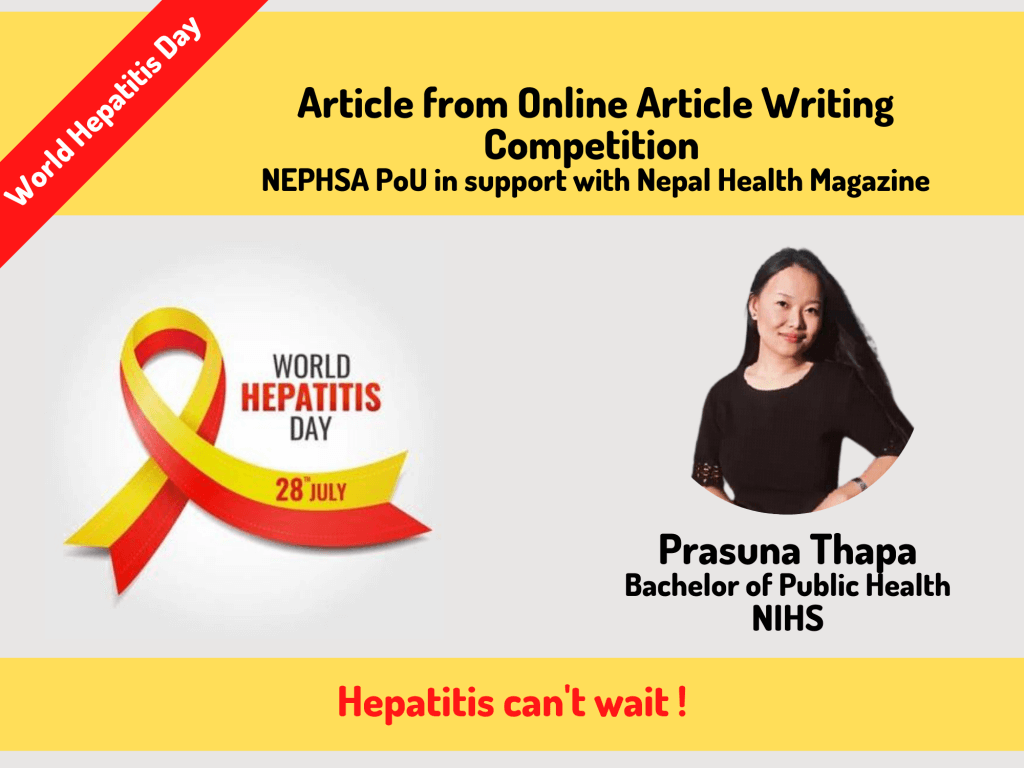 HEPATITIS CAN'T WAIT   Prasuna Thapa   World Hepatitis Day