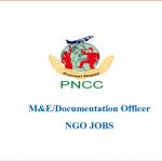 M&E/Documentation Officer | PNCC | ngo jobs